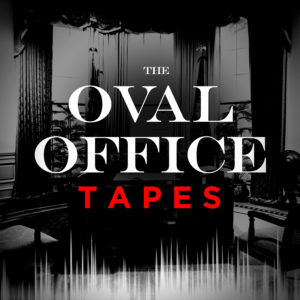 The Oval Office Tapes